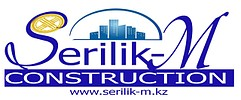 "TOO "" SERILIK-M CONSTRUCTION"""