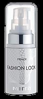 MIRRA Основа под макияж «Primer Fashion Look»