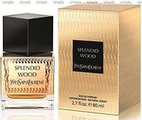 Yves Saint Laurent Splendid Wood парфюмированная вода объем 75 мл тестер (ОРИГИНАЛ)