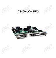 Cisco Catalyst 9400 Series 48Port UPOE w / 24p mGig 24p RJ-45 / /C9400-LC-48UX=