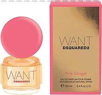 DSquared2 Want Pink Ginger парфюмированная вода объем 100 мл Тестер (ОРИГИНАЛ)