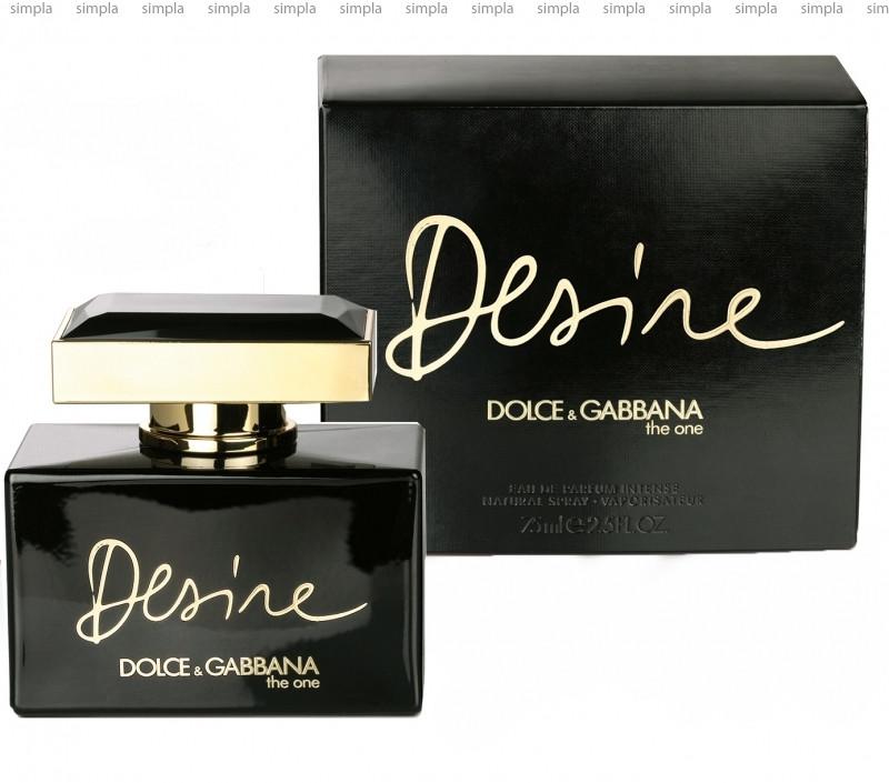 Dolce & Gabbana The One Desire Intense парфюмированная вода объем 75 мл Тестер (ОРИГИНАЛ)