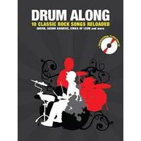 Drum Along 10 Classic Rock Songs Reloaded