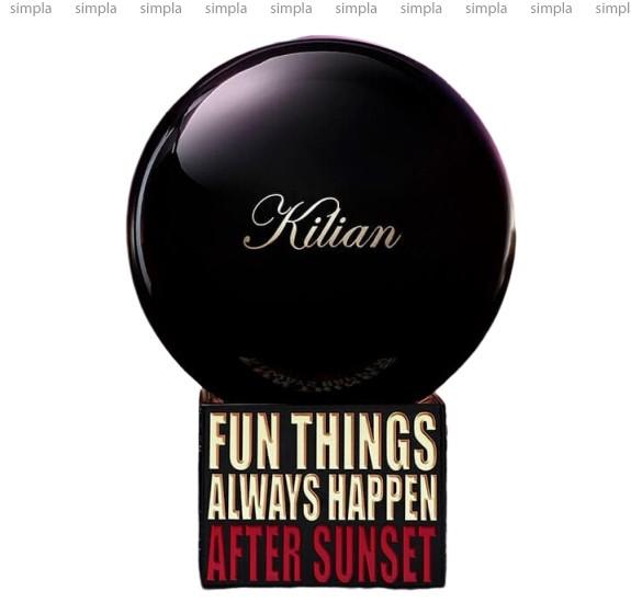 Kilian Fun Things Always Happen After Sunset парфюмированная вода объем 100 мл (ОРИГИНАЛ)