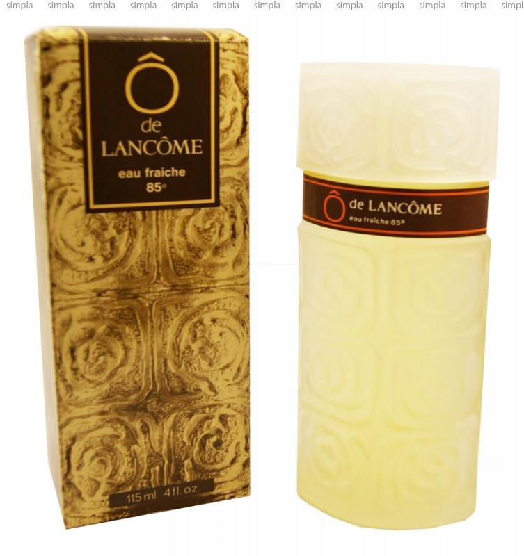 Lancome O De Lancome Eau Fraiche туалетная вода  (ОРИГИНАЛ)
