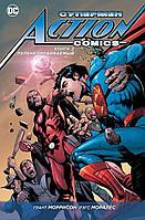 """Комикс """"Супермен Action Comics. Пуленепробиваемый"""" Книга 2"""