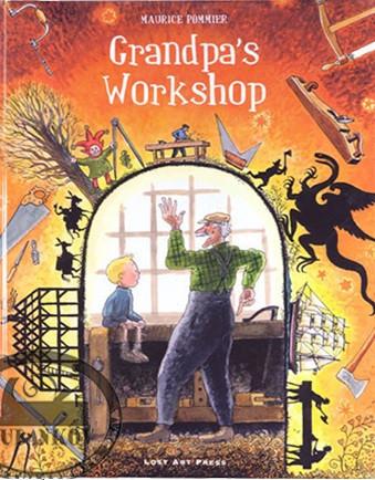 Книга *Grandpa's workshop*, Maurice Pommer