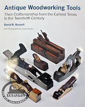 Книга *Antique Woodworking Tools*, David Russell