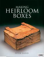 Книга *Making Heirloom Boxes*, Peter Lloyd
