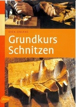Книга *Grundkurs Schnitzen*, Dick Onians,
