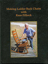 Книга *Making Ladder Back Chairs with Russ Filbeck*, Russ Filbeck