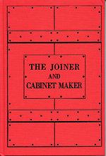 Книга *The Joiner and Cabinet Maker*, Chris Schwarz & Joel Moskowitz