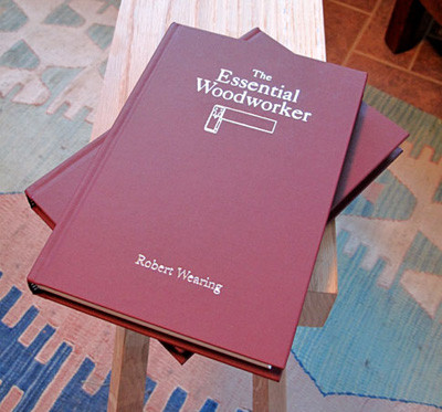 Книга *The Essential Woodworker*, Robert Wearing