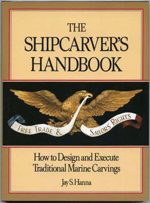 Книга *The Shipcarver*s Handbook*, Jay Hanna