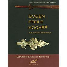 Книга *Bogen Pfeile Kocher*, Charles Elbert Grayson,