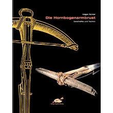 Книга *Die Hornbogenarmbrust*, Holger Richter,