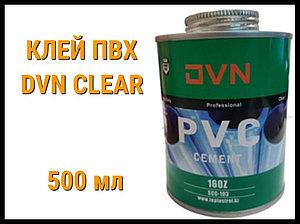 Клей ПВХ DVN Clear 500 ml