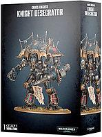 Chaos Knights: Knight Desecrator (Рыцари Хаоса: Рыцарь-Осквернитель)