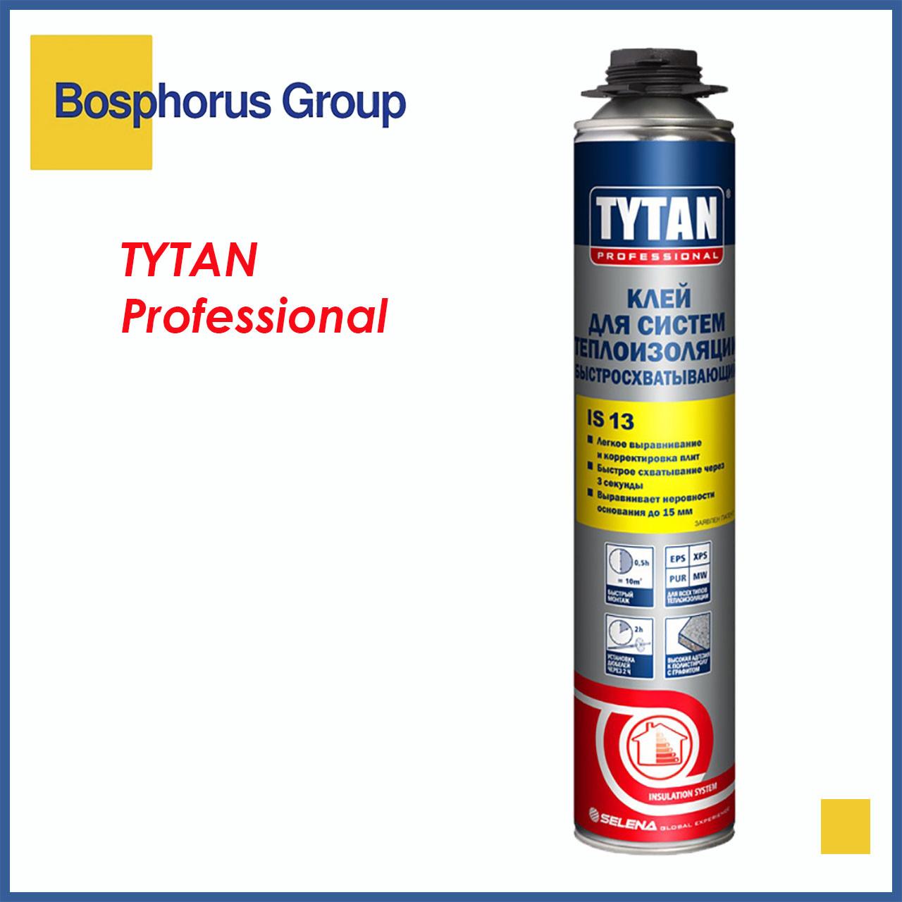 Пено-Клей TYTAN IS13 для систем теплоизоляции, схватывание 3 секунды