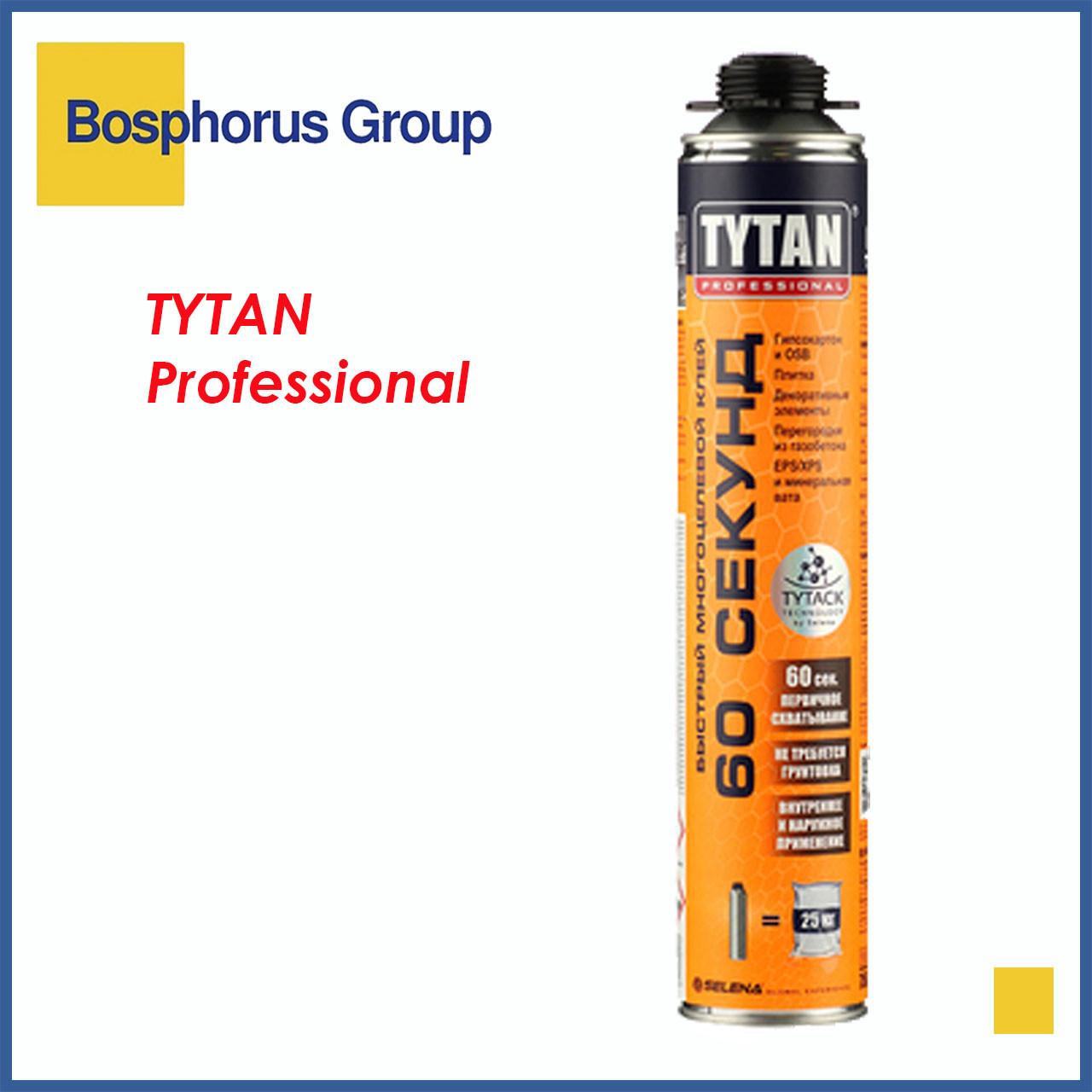 Пено-клей TYTAN ПРОФ 60 сек, быстрый, универсальный