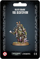Death Guard: Foul Blightspawn (Гвардия смерти: Мерзкое чумное отродье)