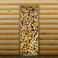"""Дверь для бани и сауны """"Поленница"""", 190 х 70 см, с фотопечатью 6 мм Добропаровъ"""