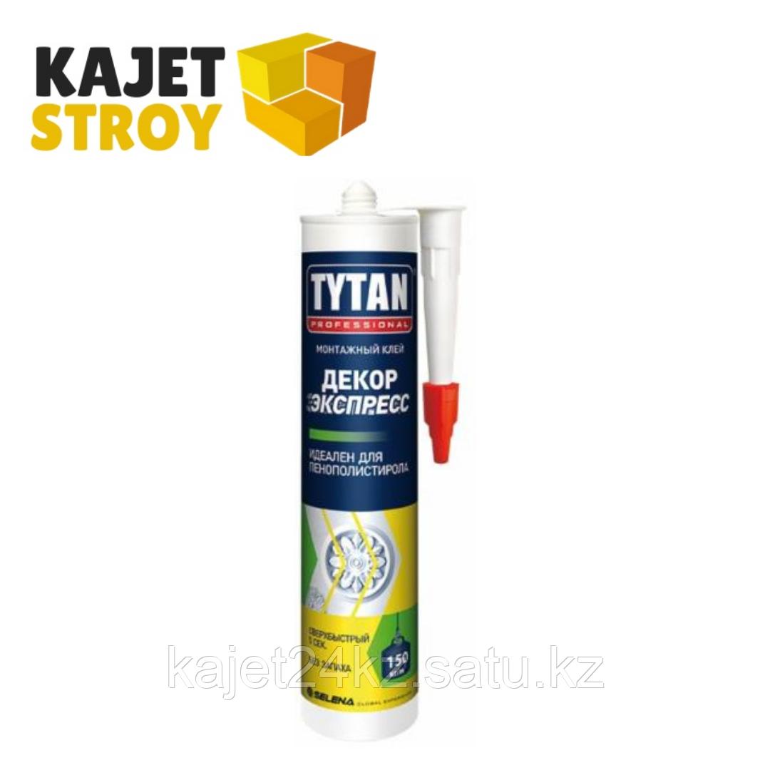 TYTAN клей монтажный Экспресс ДЕКОР (310мл.) белый