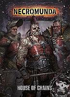 Necromunda: House of Chains (Некромунда: Дом цепей) (Eng.)