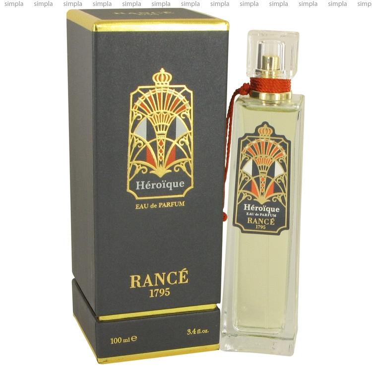 Rance Heroique парфюмированная вода объем 50 мл (ОРИГИНАЛ)