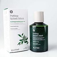 Soothing&Healing Green Tea Splash Mask [Blithe] Сплэш-маска с зеленым чаем 150 мл