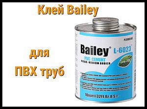 Клей Bailey для PVC труб (473 мл)
