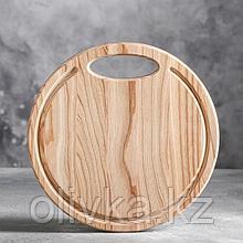 Доска круглая для подачи и нарезки, d28 см, массив ясеня