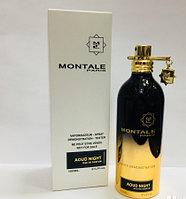 Montale Aoud Night 100 ml. - Парфюмированная вода - Унисекс - ( TESTER )
