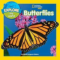 EXPLORE MY WORLD: BUTTERFLIES