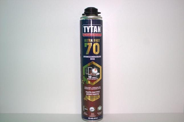 TYTAN пена ПРОФ 70 ULTRA FAST (870 мл), фото 2