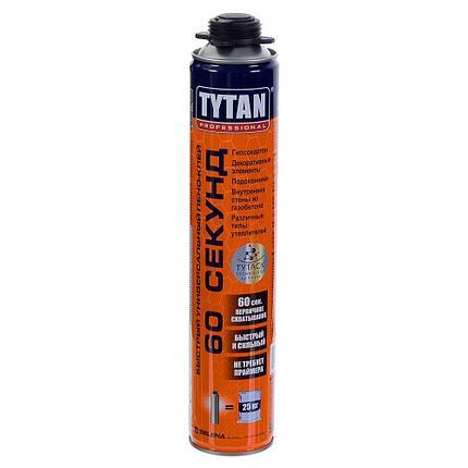 TYTAN пена-клей ПРОФ быстрый, универсальный, 60 сек, 750 мл, фото 2