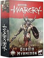 Warcry: Ogroid Myrmidon (Боевой клич: Огроид-Приспешник)