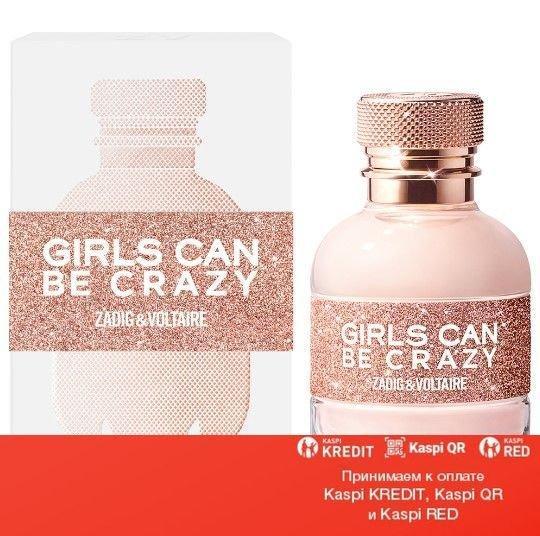 Zadig & Voltaire Girls Can Be Crazy парфюмированная вода объем 30 мл (ОРИГИНАЛ)