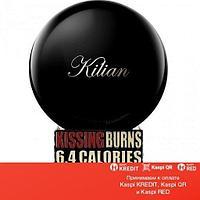 Kilian Kissing Burns 6.4 Calories An Hour. Wanna Work Out? парфюмированная вода объем 30 мл (ОРИГИНАЛ)