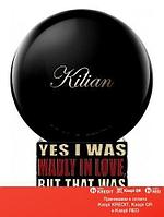 Kilian Yes I Was Madly In Love, But That Was Yesterday парфюмированная вода объем 50 мл refill (ОРИГИНАЛ)