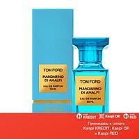 Tom Ford Mandarino di Amalfi парфюмированная вода объем 30 мл(ОРИГИНАЛ)