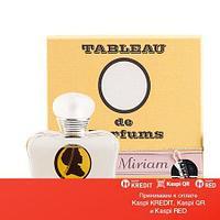 Tableau de Parfums Miriam парфюмированная вода объем 7 мл (ОРИГИНАЛ)