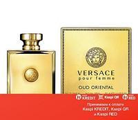 Versace Pour Femme Oud Oriental парфюмированная вода объем 100 мл тестер(ОРИГИНАЛ)