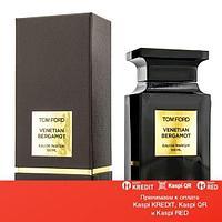 Tom Ford Venetian Bergamot парфюмированная вода объем 50 мл тестер(ОРИГИНАЛ)