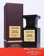 Tom Ford Tuscan Leather парфюмированная вода объем 100 мл тестер (ОРИГИНАЛ)