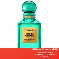 Tom Ford Sole di Positano парфюмированная вода объем 50 мл(ОРИГИНАЛ)