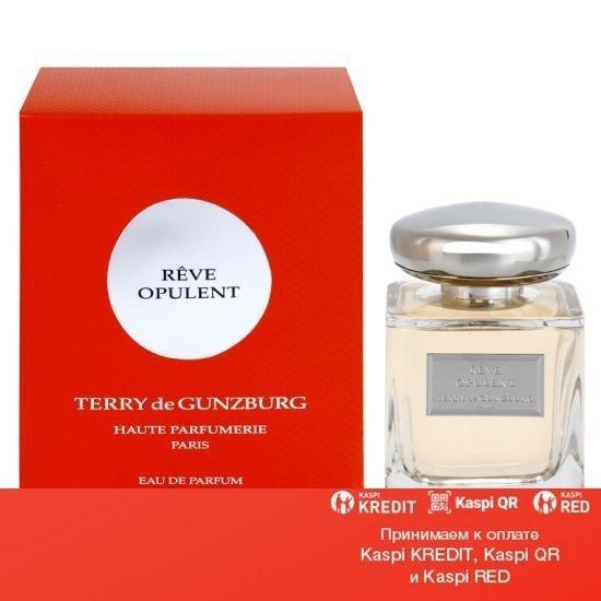 Terry de Gunzburg Reve Opulent парфюмированная вода объем 100 мл тестер (ОРИГИНАЛ)
