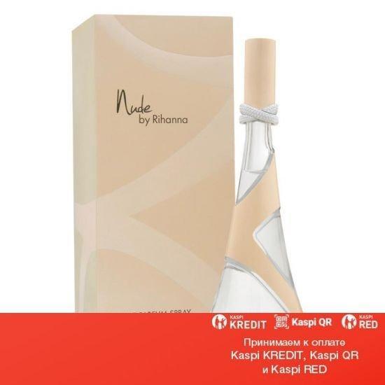 Rihanna Nude парфюмированная вода объем 50 мл (ОРИГИНАЛ)