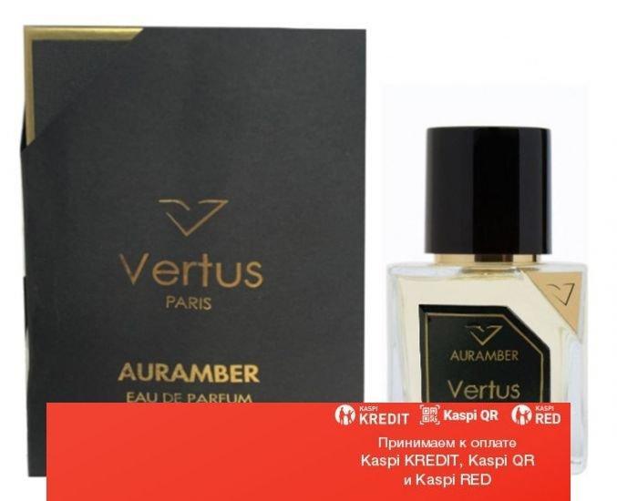 Vertus Auramber парфюмированная вода объем 100 мл(ОРИГИНАЛ)