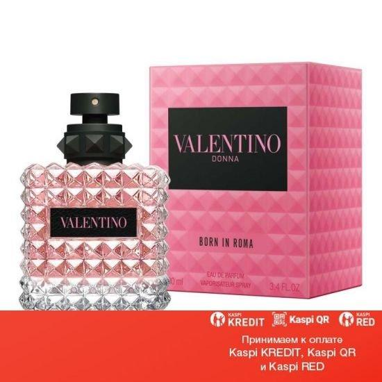 Valentino Donna Born In Roma парфюмированная вода объем 100 мл тестер(ОРИГИНАЛ)